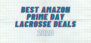 Best Lacrosse Deals for Amazon Prime Day 2020