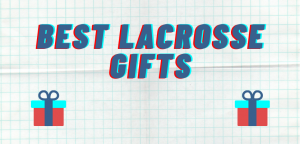 Read more about the article Gifts for Lacrosse Players