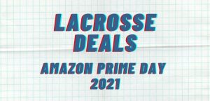 Read more about the article Amazon Prime Day Lacrosse Deals for 2021